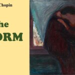 """""""The Storm"""", by Kate Chopin"""